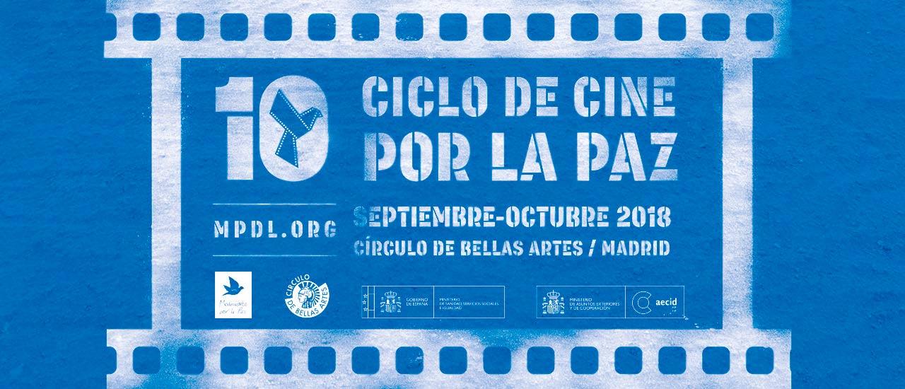 10º Ciclo de Cine por la Paz