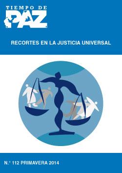 Tiempo de Paz | Nº 112: Recortes en la Justicia Universal