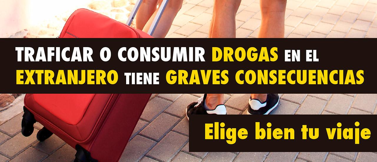 Campaña de prevención del consumo y tráfico de drogas en el extranjero